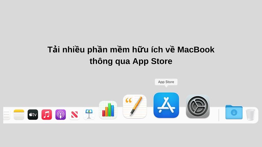 Tải phần mềm cho Macbook trên App Store