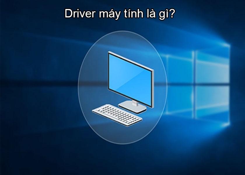 Diver máy tính tạo ra một môi trường tương tác để hệ điều hành