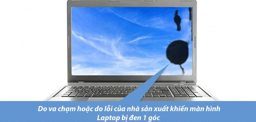 Nguyên nhân laptop bị đen một góc màn hình